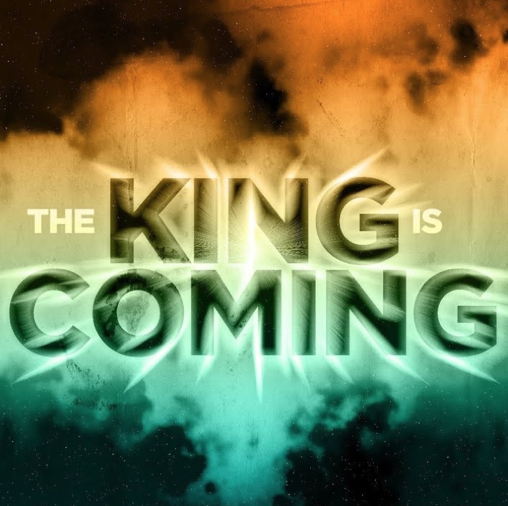 King is Coming: The Purpose of Christ